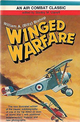 Winged Warfare by William A. (Billy) Bishop (Air Combat Classic series)