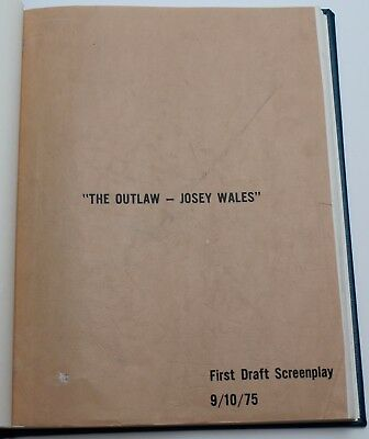 The Outlaw Josey Wales * 1975 Original Movie Script Screenplay BOUND FIRST DRAFT