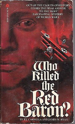 Who Killed the Red Baron by P.J. Carisella and James Ryan