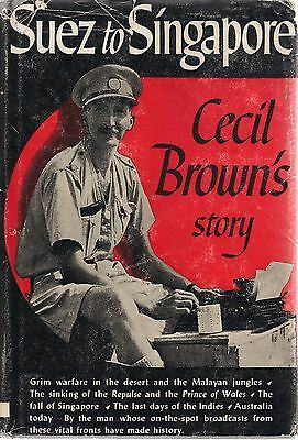 Suez to Singapore, Cecil Brown's story (1943)