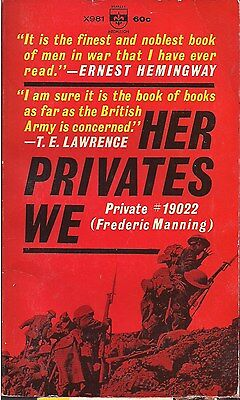 Her Privates We, by Private #19022 (Frederic Manning)