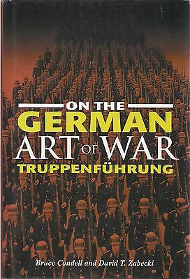 On the German Art of War, Truppenfuhrung by B. Condell and D. Zabecki