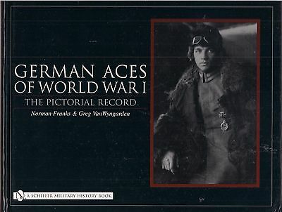 German Aces Of World War I (The Pictorial Record) by N. Franks & G. VanWyngarden