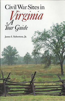 Civil War Sites in Virginia (A Tour Guide) by James I. Robertson, Jr.