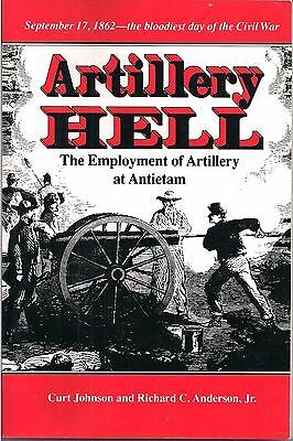 Artillery Hell (The Employment of Artillery at Antietam) by Johnson, Anderson