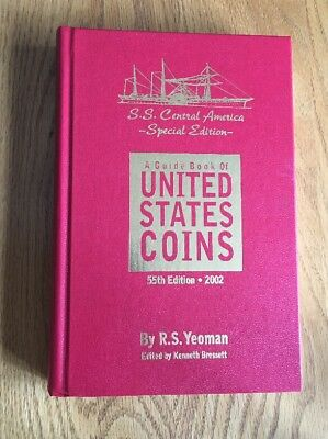 SS Central America Edition Guidebook Of U.S. Coins By R.S. Yeoman  55th edition
