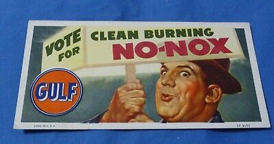 """Glossy Vintage """"VOTE FOR GULF""""  Blotter for Gulf Gas with """"Clean Burning No-Nox"""""""