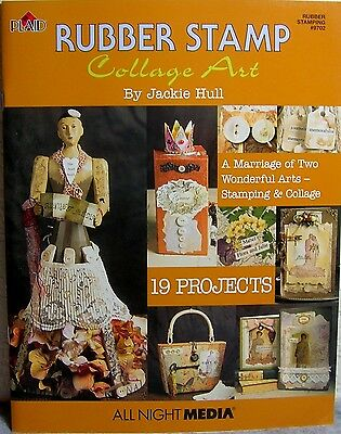 """""""Rubber Stamp Collage Art"""" Craft Instruction Book ~ 19 Unique Projects to Create"""