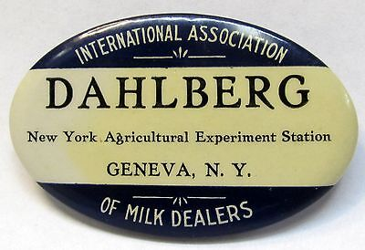 1930s INTERNATIONAL ASSOC. OF MILK DEALERS Dahlberg GENEVA NY pinback button  *