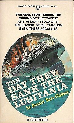 The Day They Sank The Lusitania by Donald Barr Chidsey