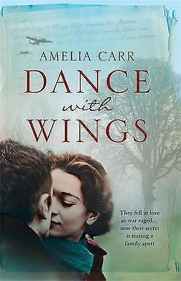 Dance with Wings By Amelia Carr ~ Paperback Book ~ With Free P&P UK