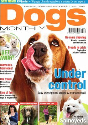 Dogs Monthly Magazine July 2014 SAMOYEDS CAR TRAVEL MILITARY DOGS AFGHANISTAN