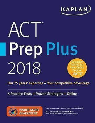 Kaplan Test Prep: Act Premier 2018 by Kaplan Test Prep and Admissions Staff (201