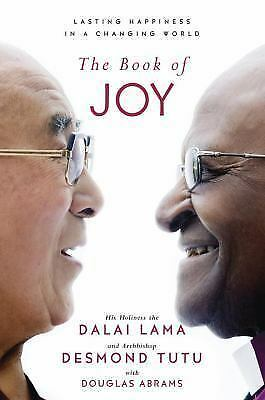 The Book of Joy : Lasting Happiness in a Changing World by Desmond Tutu, Douglas