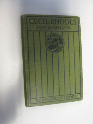 Acceptable - Cecil John Rhodes - Colvin, Ian D. 1912-01-01 Foxing/tanning to edg