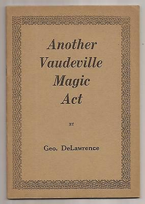 ANOTHER VAUDEVILLE MAGIC ACT by George DeLawrence  - De Lawrence