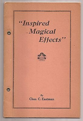 INSPIRED MAGICAL EFFECTS by Chas. C. Eastman 1934