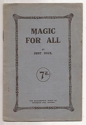 MAGIC FOR ALL by Bert Duce circa 1918