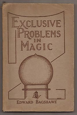 EXCLUSIVE PROBLEMS IN MAGIC by Edward Bagshawe