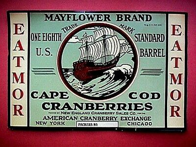 Mayflower Cape Cod / Eatmor 1/8 Bbl Cranberry Label Collectible Advertising