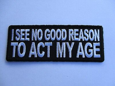 I See No Good Reason..... Embroidered Patch Sew/Iron Rider biker Motorcycle vest