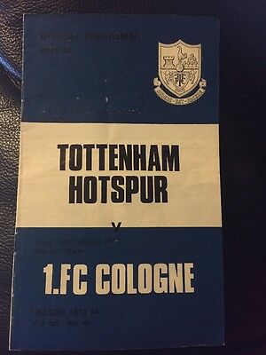 20th March 1974Tottenham H. v 1.FC Cologne Programme UEFA CUP