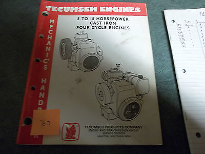 Tecumseh service  manual 8 to 18 horsepower cast iron 4 cycle engines