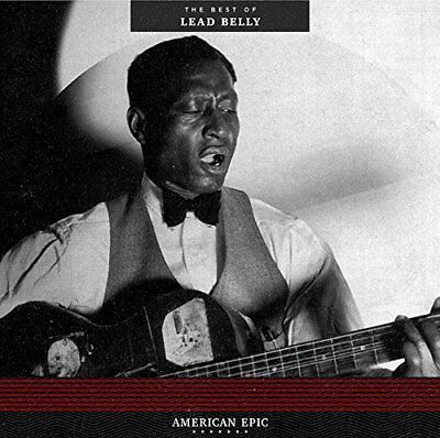 Third Man American Epic: The Best Of Lead Belly