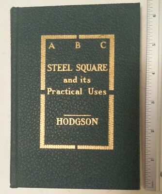 """Rare American """"a B C Steel Square And Its Practical Uses"""" Hard Cover Book-Unused"""