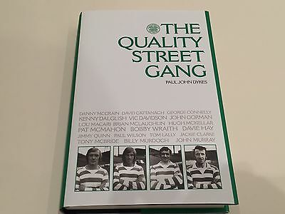 Celtic Football Club Signed Quality Street Gang Book By Author Paul John Dykes