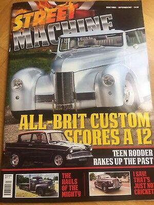 STREET MACHINE UK ISSUE 3 September  2017 . It's Landed From The Printers!