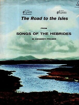 SHEET MUSIC BARGAIN CLEARANCE! ROAD TO THE ISLES (from Songs of the HEBRIDES) GC