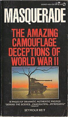 Masquerade by Seymour Reit (The Amazing Camouflage Deceptions of WWII)