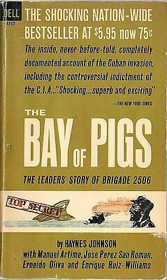 The Bay of Pigs (The Leader's Story of Brigade 2506) by Haynes Johnson