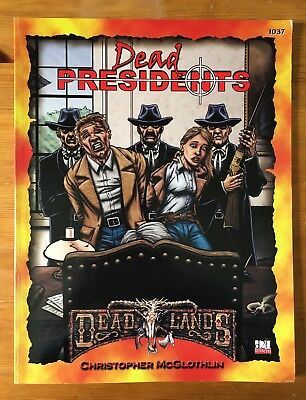 Dead Presidents - Deadlands d20 - Pinnacle 1037