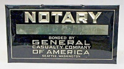 1920's NOTARY GENERAL CASUALTY COMPANY Seattle Washington Crystoglas Sign +