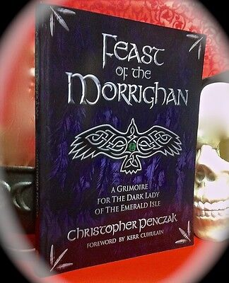 Penczak: Feast Of The Morrighan: Grimoire Of The Dark Lady ~ 1St 2012 Sc  Magick