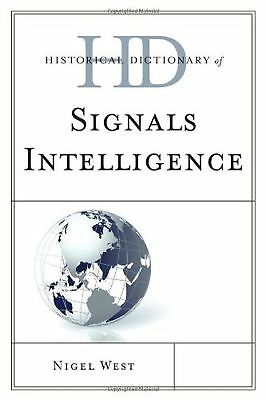 Historical Dictionary of Signals Intelligence (Historical Dictionaries of Int...