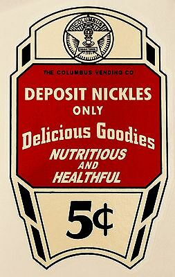 Columbus, Delicious Goodies, White, 5 Cents. Vending  Water Slide Decal Dc 1024