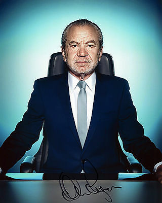 Lord Alan Sugar - The Apprentice - Signed Autograph REPRINT