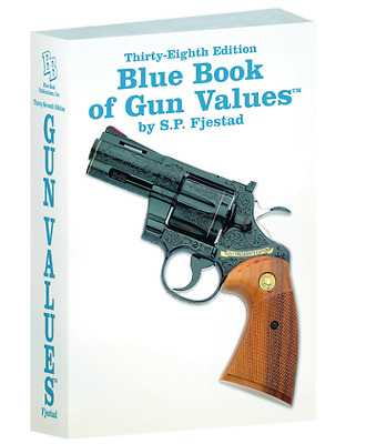Blue Book of Gun Values-38th Ed by S. P. Fjestad (2017, Paperback)
