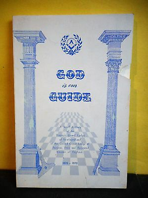 God is Our Guide,A Brief History of District Grand Lodge of Newfoundland...