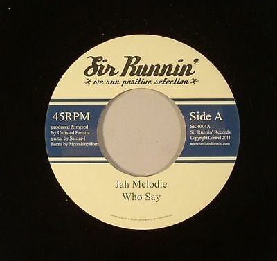 """JAH MELODIE/UNLISTED FANATIC - Who Say - Vinyl (7"""")"""