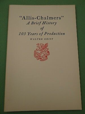 1950 Booklet Allis Chalmers A Brief History of 103 Years of Production