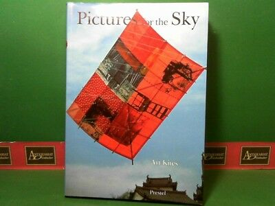 Pictures for the Sky - Art Kites. Eubel, Paul: