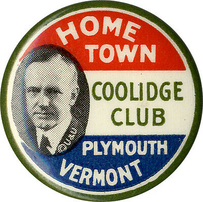 Classic 1924 HOME TOWN Calvin COOLIDGE CLUB Campaign Button