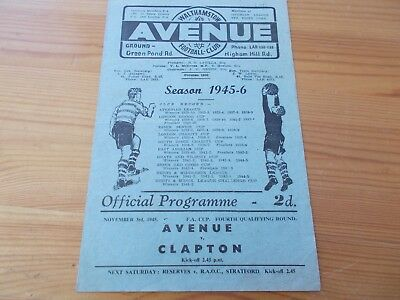 Wathamstow v Clapton FAC programme dated 3-11-1945.   (F786)