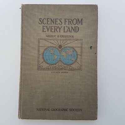 Scenes from every land. National Geographic Society 1918