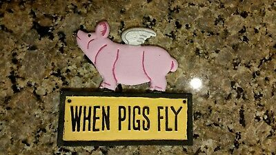 Cast Iron Sign Painted When Pigs Fly Wall Art Rustic Home Decor Den Clroom