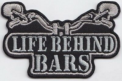 Life Behind Bars patch Sew/iron on - rider biker motorcycle